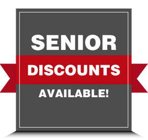 Senior Discounts Available!